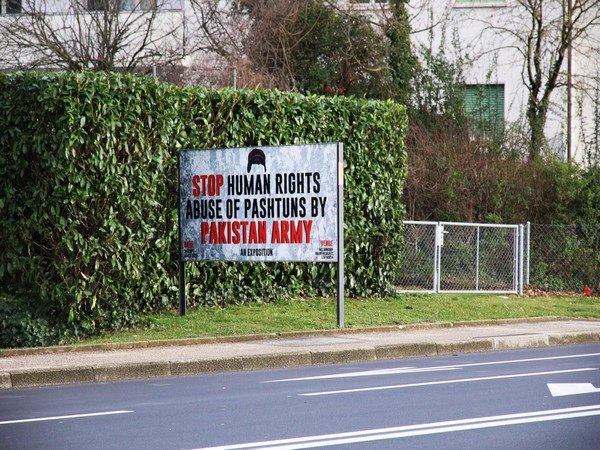 Billboards reading 'Stop Human Rights Abuse of Pashtuns by Pakistan Army' put up in Geneva