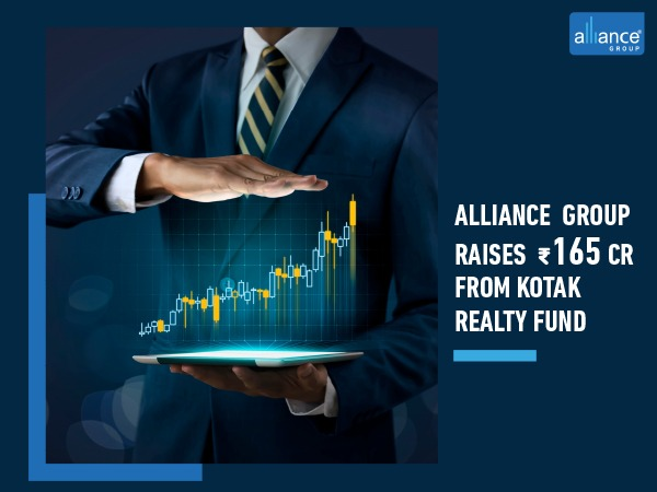 Alliance Group raises Rs 165 crore from Kotak Realty Fund