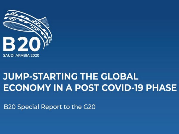 B20 announces six policies to accelerate economic and health recovery from COVID-19