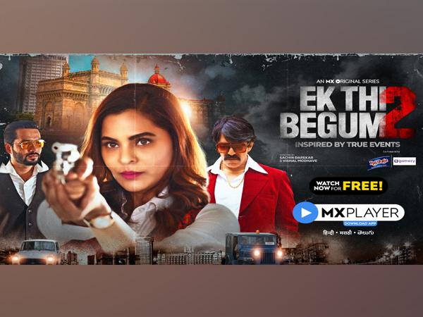 MX Player's Ek Thi Begum 2 crosses 300mn streams in just five days