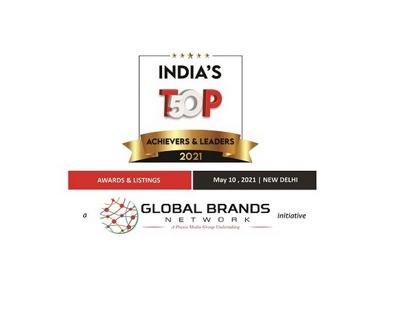 Global Brands Network announces winners of the India's Top 50 - Achievers and Leaders 2021