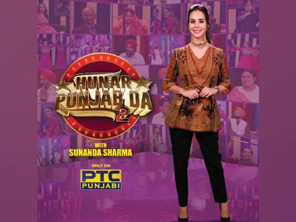 'Hunar Punjab Da - Season 2' Sunanda Sharma's Maiden Show Opens on PTC Punjabi Tonight