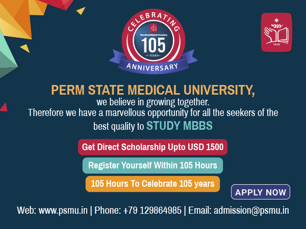 Perm State Medical University celebrates 105 years of its foundation, offers scholarships worth USD 1,500 to Indian students