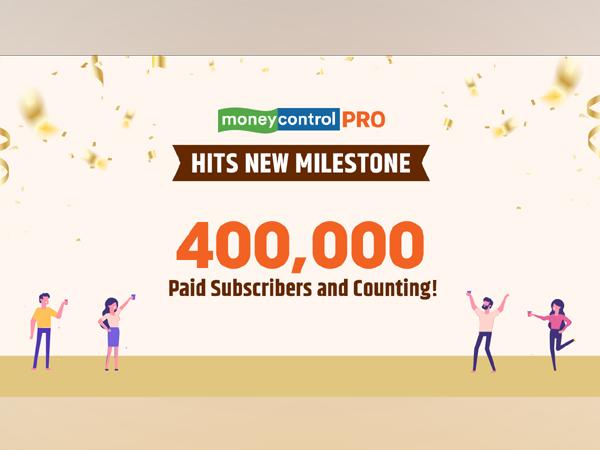 Moneycontrol PRO 400,000 Milestone