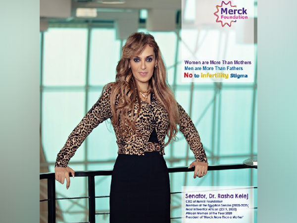Senator, Dr. Rasha Kelej, CEO of Merck Foundation