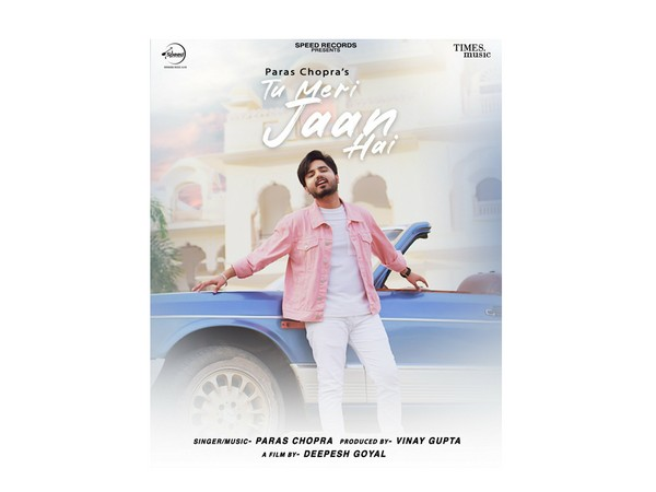 The Duo of Paras Chopra & Vinay Gupta drops their New Punjabi Song - Tu Meri Jaan Hai