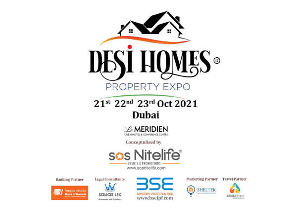 Desi Homes - Property Expo 2021' brings top Indian builders/developers to Dubai