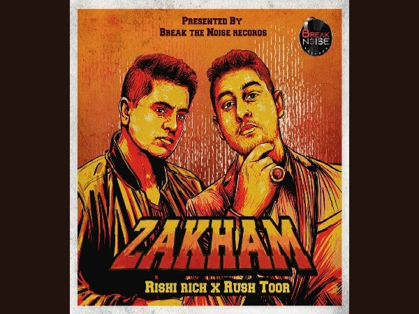Rishi Rich & Rush Toor Zakham Song that has bewitched Indian hearts