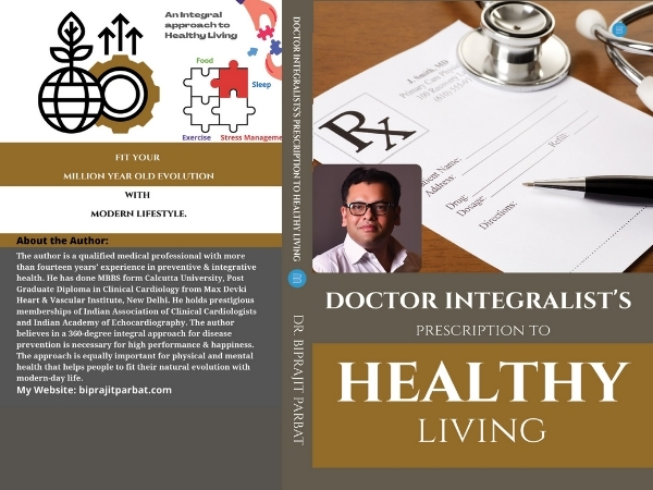 Doctor integralist Biprajit Parbat talks about his book 'A doctor's prescription to healthy living'