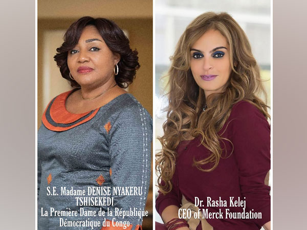 H.E. Denise Nyakeru Tshisekedi, The First Lady of Democratic Republic of Congo (DRC) and Dr Rasha Kelej, CEO of Merck Foundation