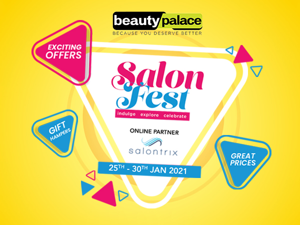 Beauty Palace announces the 4th season of Salon Fest from 25th-30th January, 2021