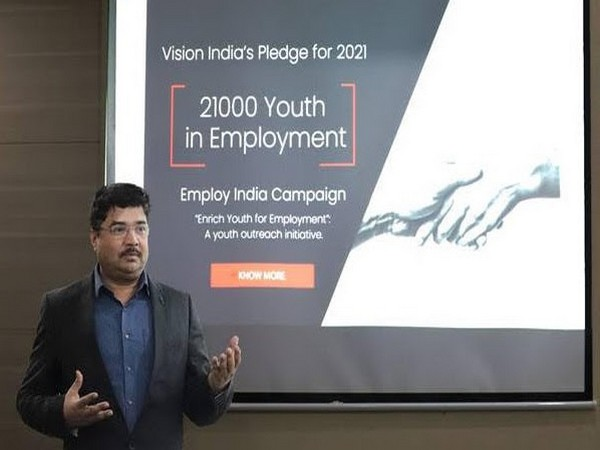Vision India pledges to employ over 21,000 youth under its 'Employ India Campaign'
