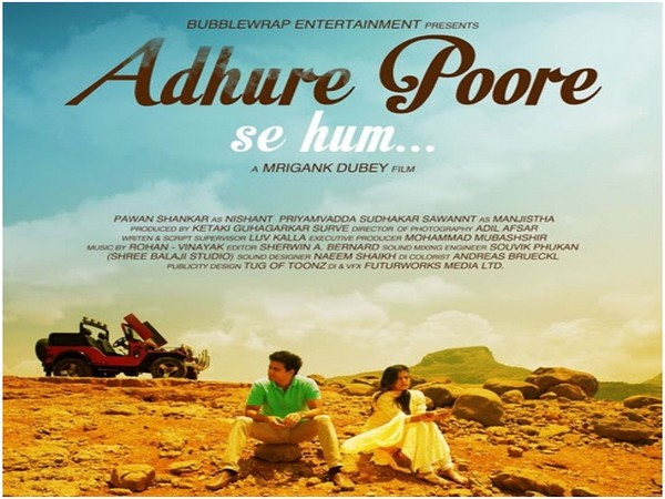 'Adhure Poore Se Hum', A Film on relationships wins prestigious International Film Awards