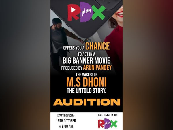RDX Play kickstarts auditions for new talent for upcoming movies