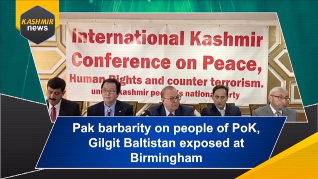 Pak barbarity on people of PoK, Gilgit Baltistan exposed at Birmingham