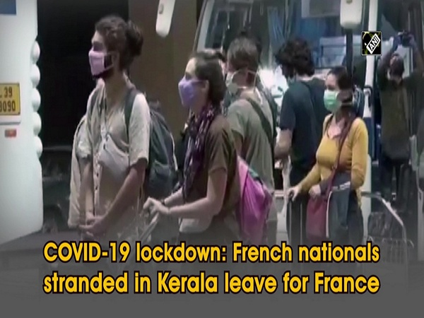 COVID-19 lockdown: French nationals stranded in Kerala leave for France
