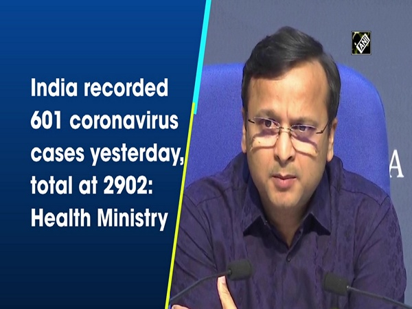 India recorded 601 coronavirus cases yesterday, total at 2902: Health Ministry