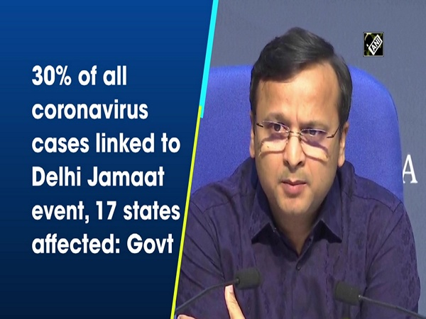 30% of all coronavirus cases linked to Delhi Jamaat event, 17 states affected: Govt