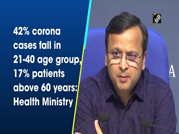 42% corona cases fall in 21-40 age group, 17% patients above 60 years: Health Ministry