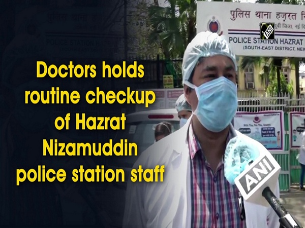 Doctors holds routine checkup of Hazrat Nizamuddin police station staff