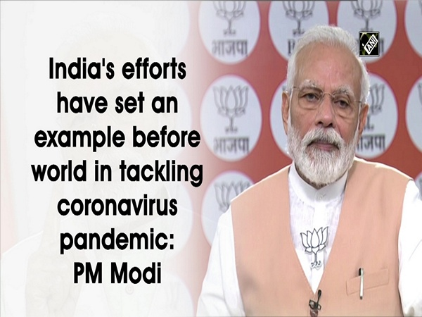 India's efforts have set an example before world in tackling coronavirus pandemic: PM Modi