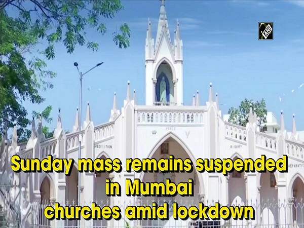 Sunday mass remains suspended in Mumbai churches amid lockdown