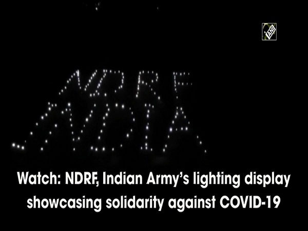 Watch: NDRF, Indian Army's lighting display showcasing solidarity against COVID-19