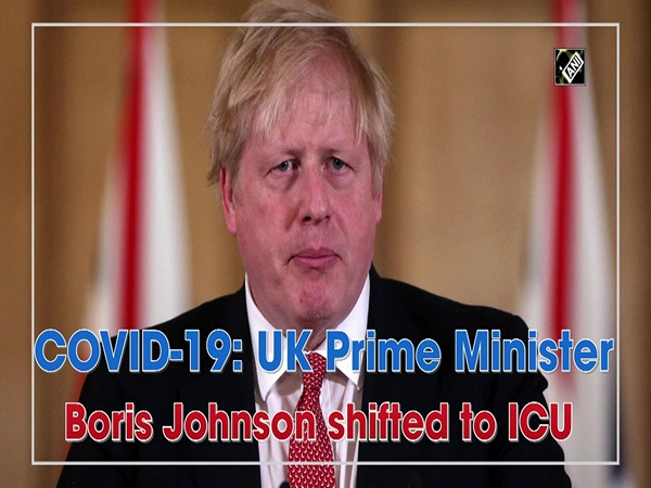COVID-19: UK Prime Minister Boris Johnson shifted to ICU