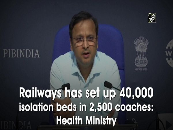 Railways has set up 40,000 isolation beds in 2,500 coaches: Health Ministry