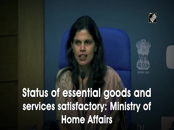 Status of essential goods and services satisfactory: Ministry of Home Affairs