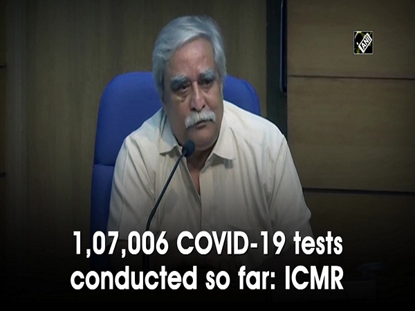 1,07,006 COVID-19 tests conducted so far: ICMR