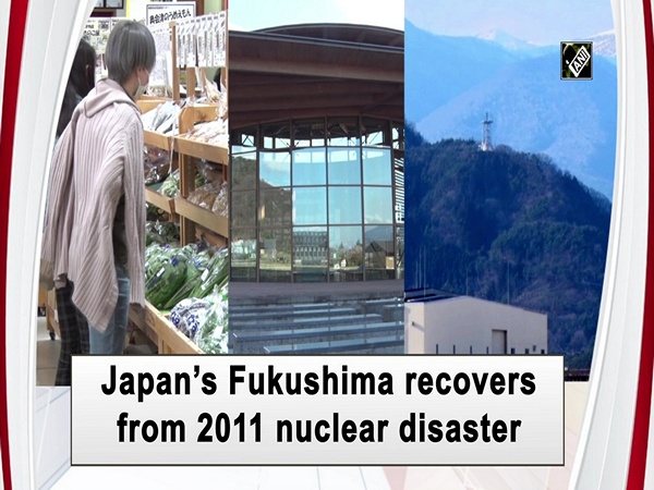 Japan's Fukushima recovers from 2011 nuclear disaster