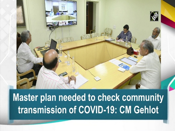 Master plan needed to check community transmission of COVID-19: CM Gehlot