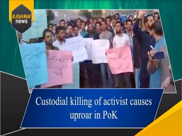 Custodial killing of activist causes uproar in PoK