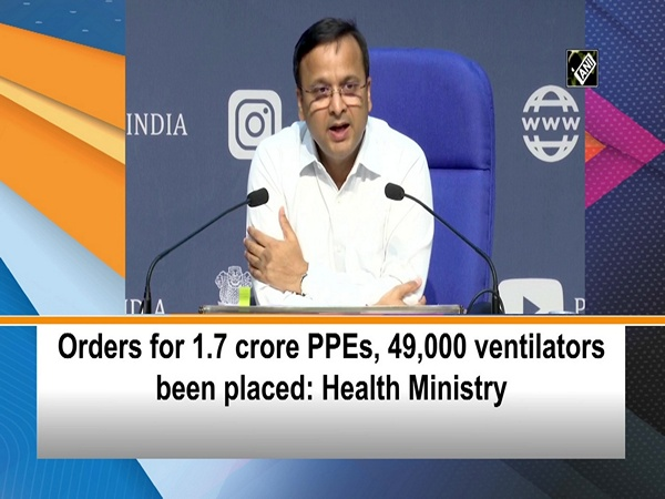 Orders for 1.7 crore PPEs, 49,000 ventilators been placed: Health Ministry