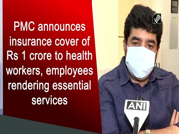 PMC announces insurance cover of Rs 1 crore to health workers, employees rendering essential services