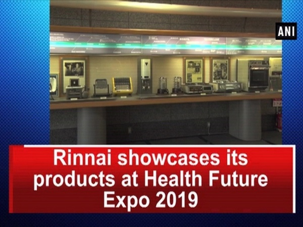 Rinnai showcases its products at Health Future Expo 2019