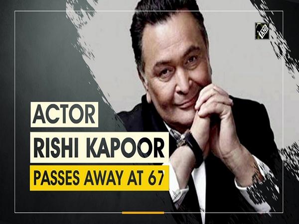 Actor Rishi Kapoor passes away at 67