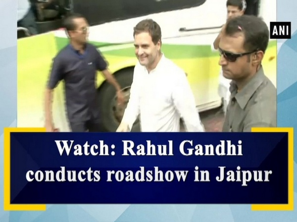 Watch: Rahul Gandhi conducts roadshow in Jaipur