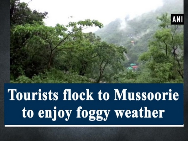 Tourists flock to Mussoorie to enjoy foggy weather