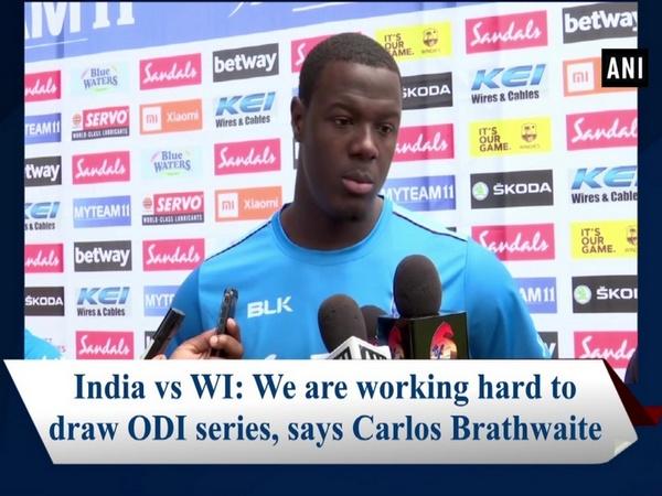 India vs WI: We are working hard to draw ODI series, says Carlos Brathwaite