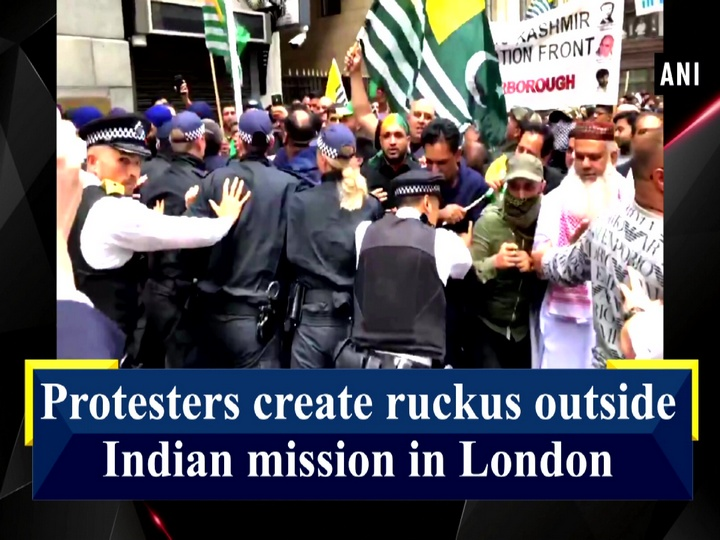 Protesters create ruckus outside Indian mission in London