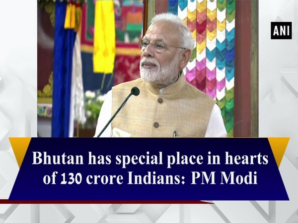 Bhutan has special place in hearts of 130 crore Indians: PM Modi