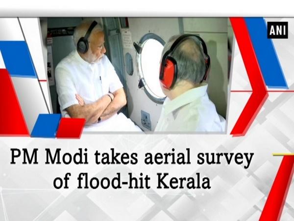 PM Modi takes aerial survey of flood-hit Kerala