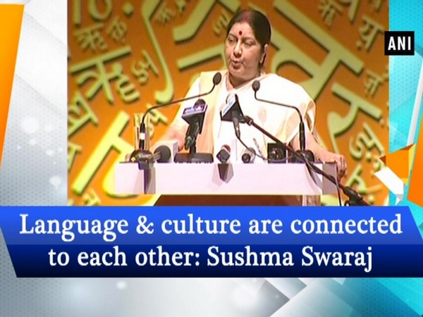 Language & culture are connected to each other: Sushma Swaraj