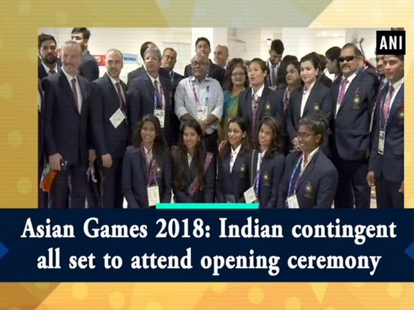 Asian Games 2018: Indian contingent all set to attend opening ceremony