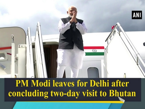 PM Modi leaves for Delhi after concluding two-day visit to Bhutan