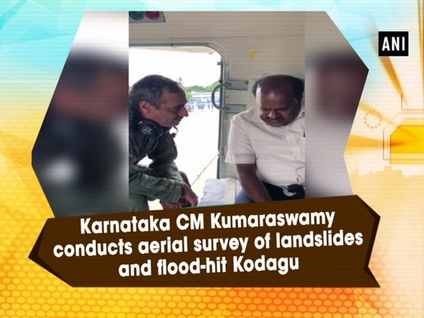 Karnataka CM Kumaraswamy conducts aerial survey of landslides and flood-hit Kodagu