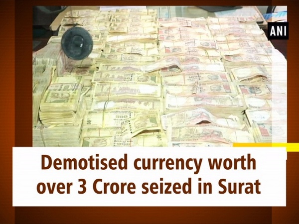 Demotised currency worth over 3 Crore seized in Surat