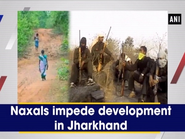 Naxals impede development in Jharkhand